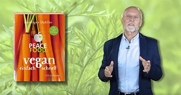 """Dr. Ruediger Dahkle stellt sein Buch """"Vegan einfach schnell"""" vor"""