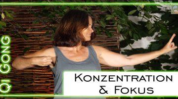 Qi Gong Übung für mehr KONZENTRATION und FOKUS