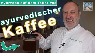 Gregor von Holdt zeigt ayurvedischen Kaffee