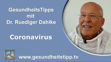 Dr. Ruediger Dahlke mit Tipps zum Coronavirus