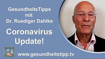 Coronavirus Update - GesundheitsTipps mit Dr. Ruediger Dahlke