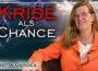 """Britta Gerdes zum Thema """"Krise als Chance"""""""