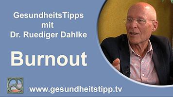 Dr. Ruediger Dahlke gibt GesundheitsTipps zum Thema Burnout